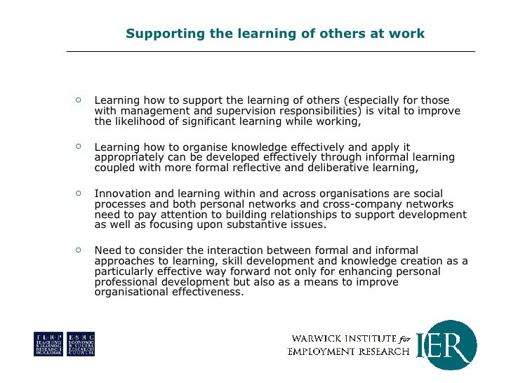 <ul><li>Learning how to support the learning of others (especially for those with management and supervision responsibilit...