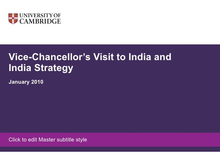 Vice-Chancellor's Visit to India and India Strategy January 2010
