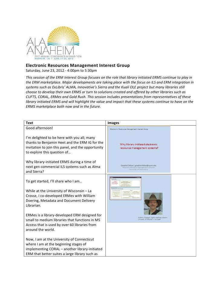 Electronic Resources Management Interest GroupSaturday, June 23, 2012 - 4:00pm to 5:30pmThis session of the ERM Interest G...