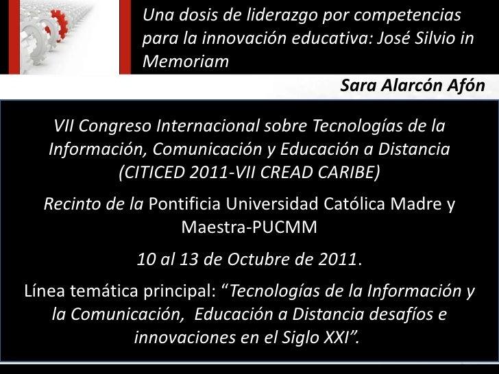 Una dosis de liderazgo por competencias               para la innovación educativa: José Silvio in               Memoriam ...