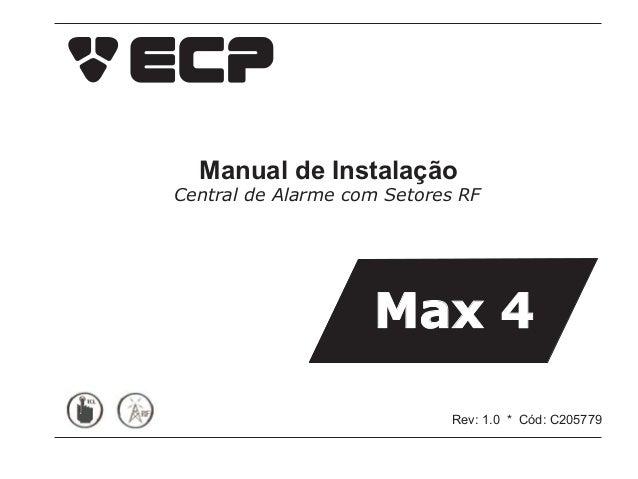 Manual de InstalaçãoCentral de Alarme com Setores RF                    Max 4                             Rev: 1.0 * Cód: ...