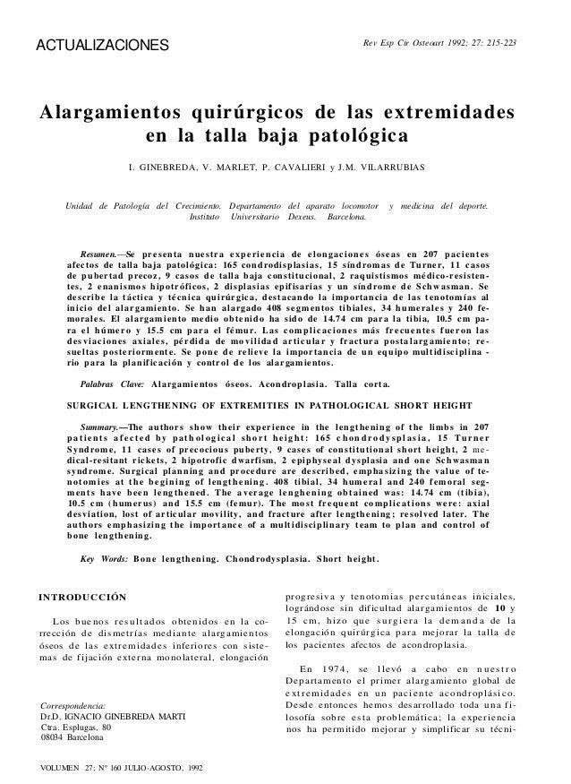 ACTUALIZACIONES Alargamientos quirúrgicos de las extremidades en la talla baja patológica I. GINEBREDA, V. MARLET, P. CAVA...