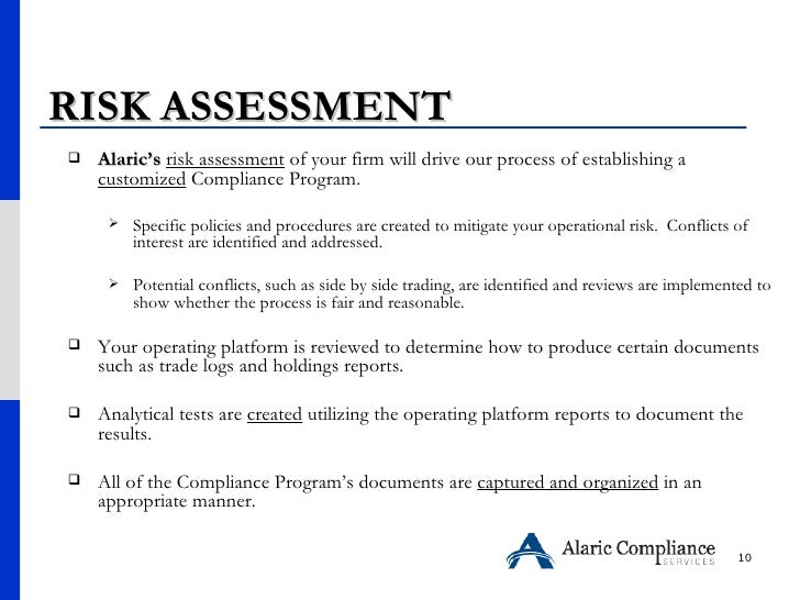 RISK ASSESSMENT  <ul><li>Alaric's   risk assessment  of your firm will drive our process of establishing a  customized  Co...