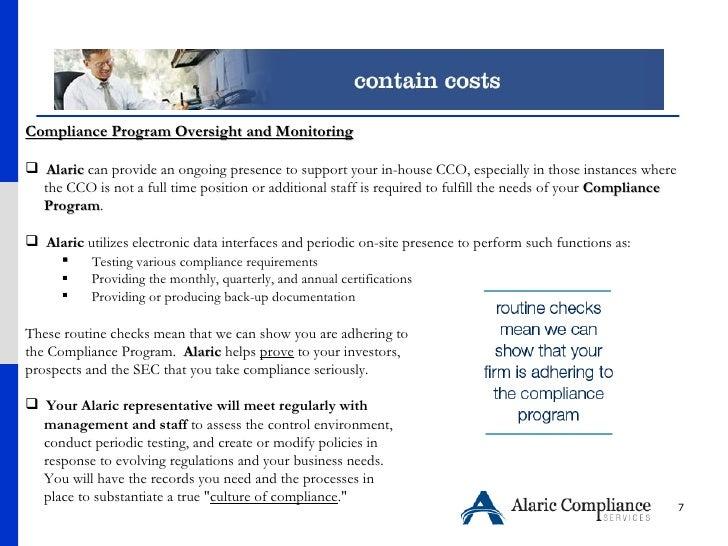 <ul><li>Compliance Program Oversight and Monitoring </li></ul><ul><li>Alaric  can provide an ongoing presence to support y...