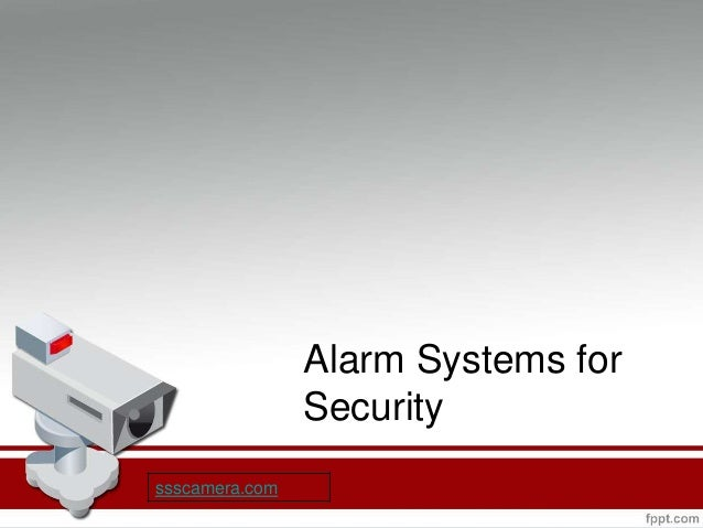 Alarm System For Home Office. Alarm Systems For Security Ssscamera.com ...