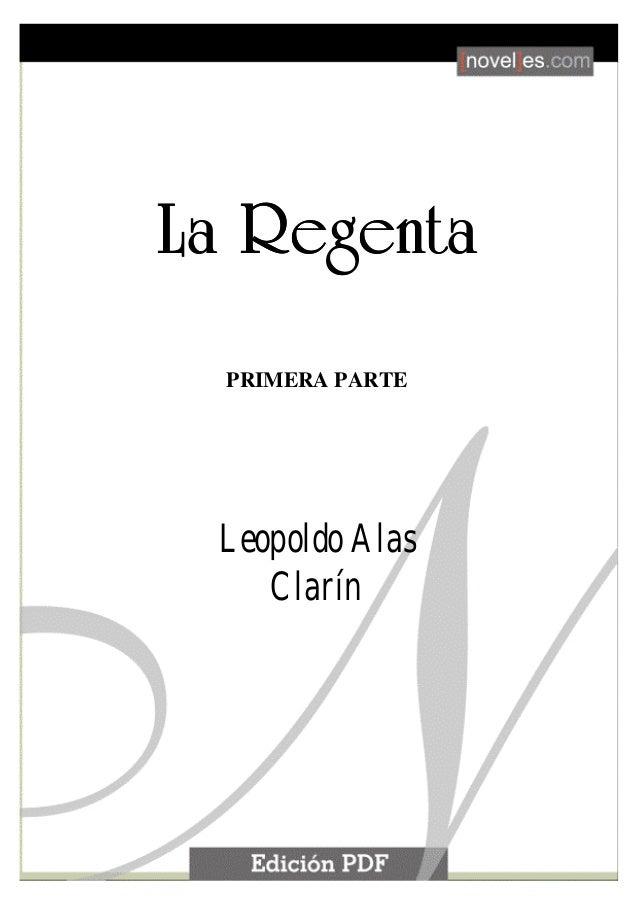 La Regenta1La RegentaLa RegentaPRIMERA PARTELeopoldo AlasClarín