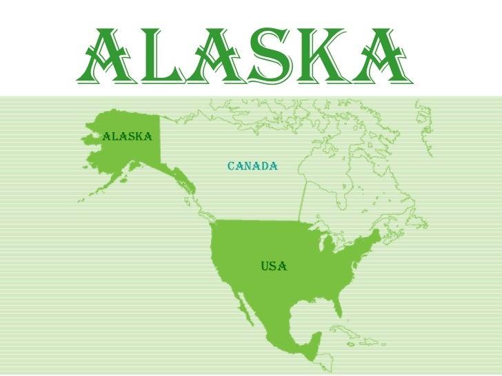 Alaska Alaska           canada                   usa