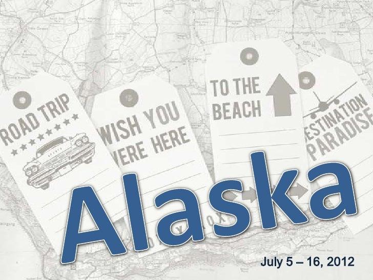 July 5 – 16, 2012