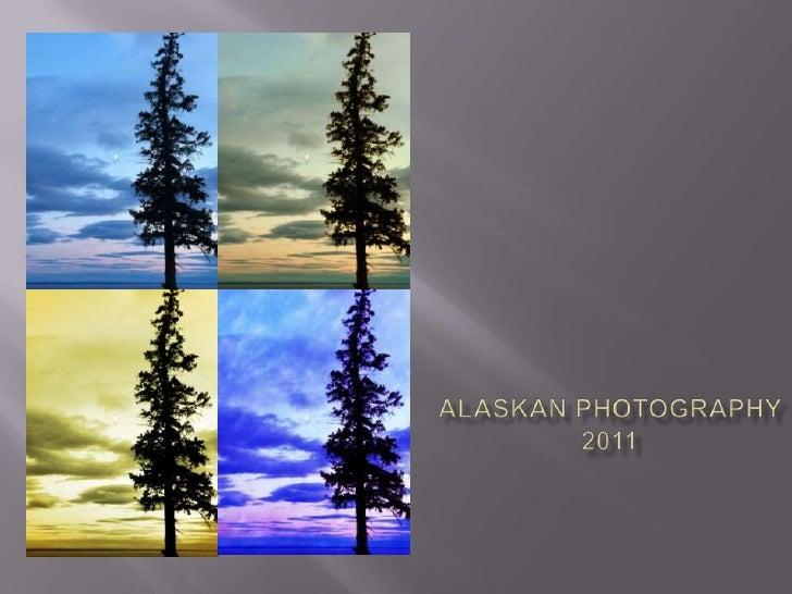 Alaskan Photography2011<br />