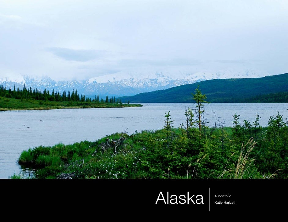 Alaska   A Portfolio          Katie Harbath