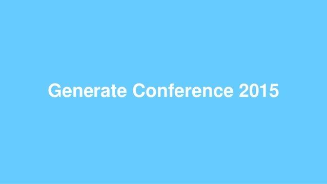 Generate Conference 2015