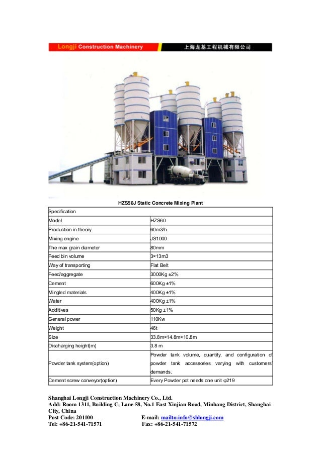 HZS50J Static Concrete Mixing Plant Specification Model HZS60 Production in theory 60m3/h Mixing engine JS1000 The max gra...