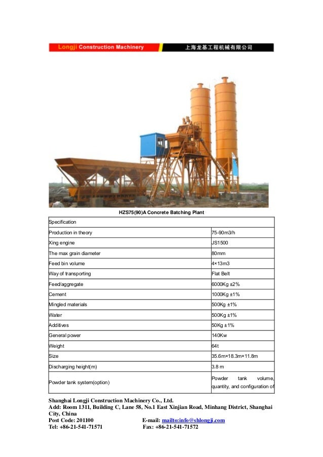 HZS75(90)A Concrete Batching Plant Specification Production in theory 75-90m3/h Xing engine JS1500 The max grain diameter ...