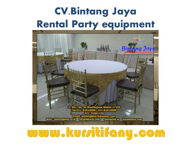 CV.Bintang Jaya Rental Party equipment www.kursitifany.com