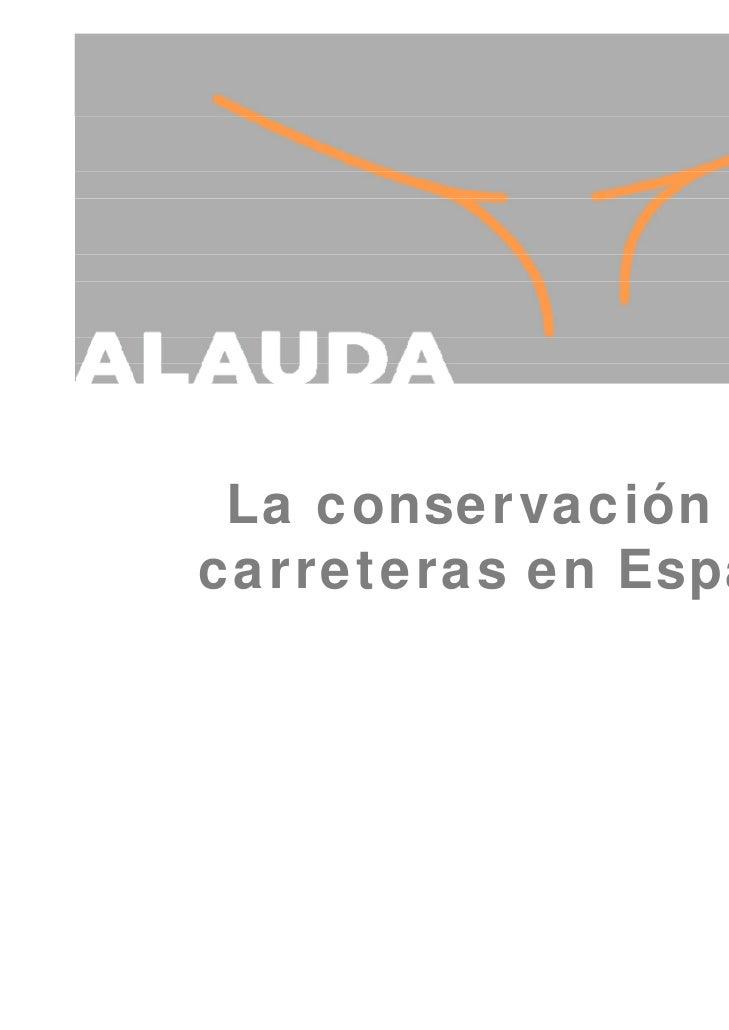 La conservación decarreteras en España
