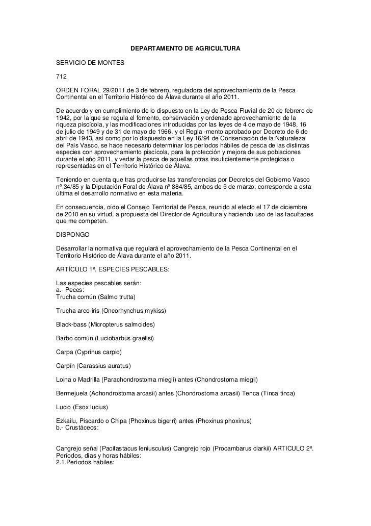 DEPARTAMENTO DE AGRICULTURASERVICIO DE MONTES712ORDEN FORAL 29/2011 de 3 de febrero, reguladora del aprovechamiento de la ...