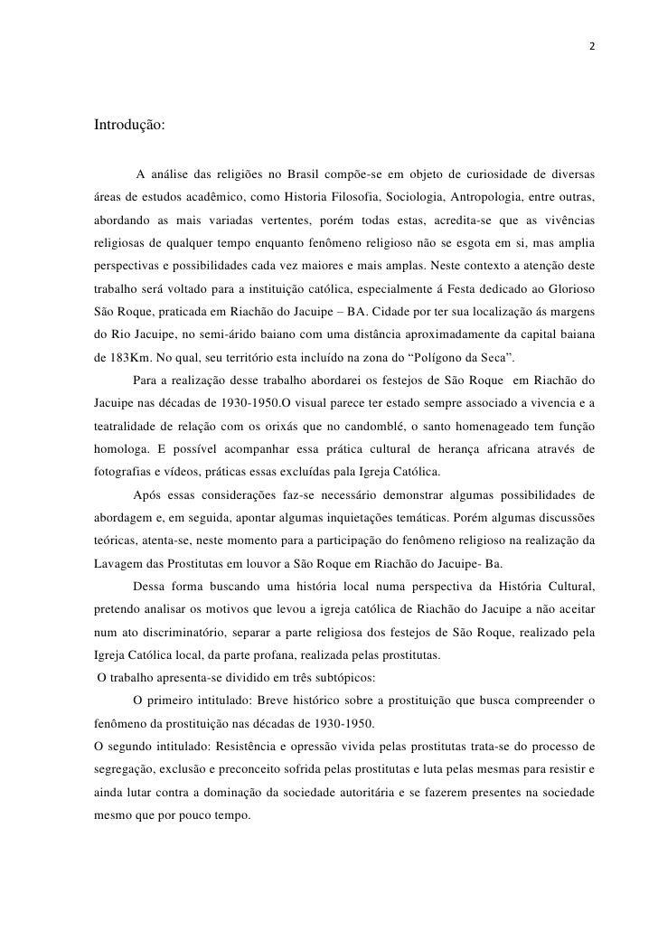 2Introdução:        A análise das religiões no Brasil compõe-se em objeto de curiosidade de diversasáreas de estudos acadê...