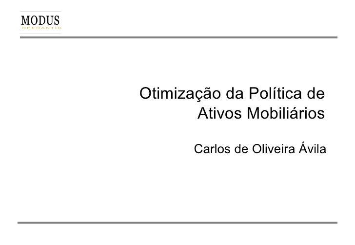 Otimização da Política de Ativos Mobiliários Carlos de Oliveira Ávila