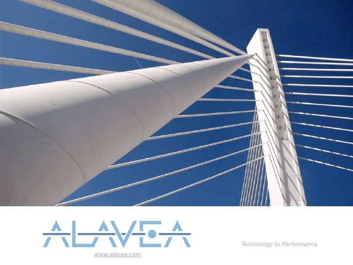 Technology to Performance www.alavea.com