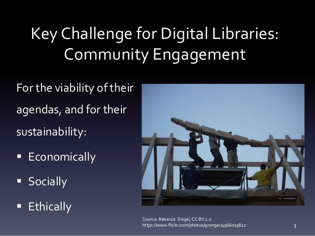 Supporting Digital Scholarship: From Collections to Communities Slide 3