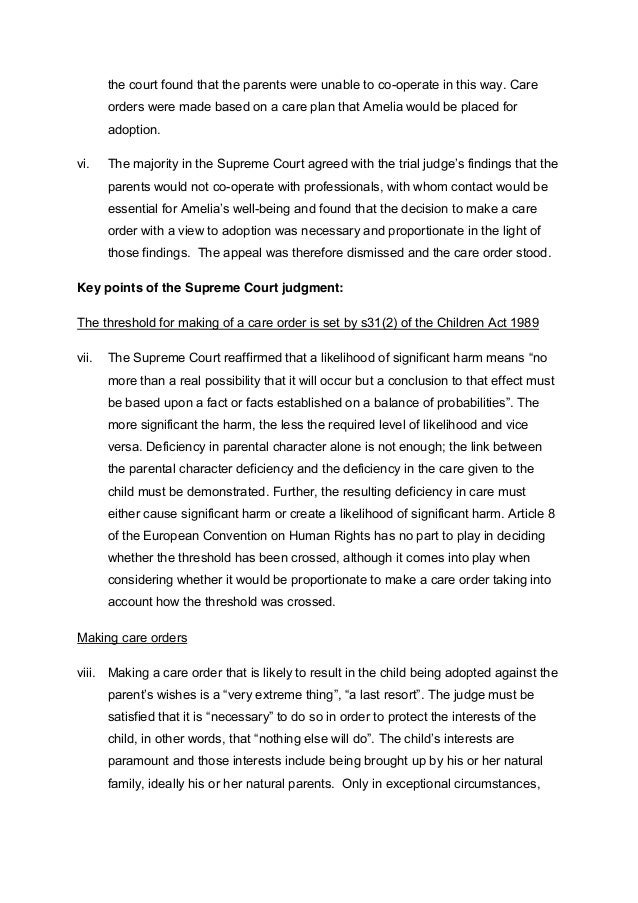 the court found that the parents were unable to co-operate in this way. Care  orders were made based on a care plan that A...