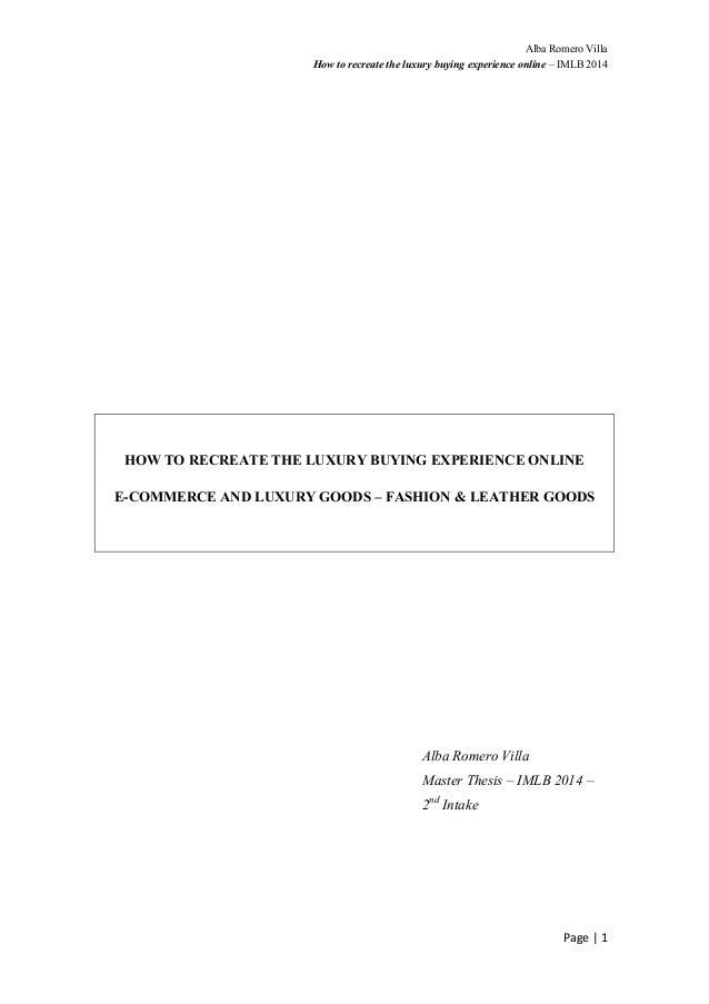 Alba Romero Villa How to recreate the luxury buying experience online – IMLB 2014 Page  |  1          HOW TO R...