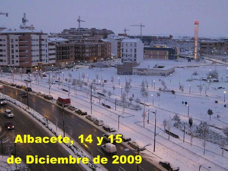 Albacete, 14 y 15  de Diciembre de 2009