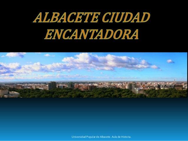 Universidad Popular de Albacete. Aula de Historia.