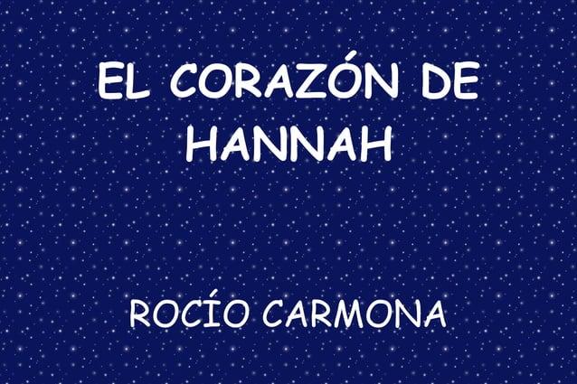 EL CORAZÓN DE HANNAH ROCÍO CARMONA