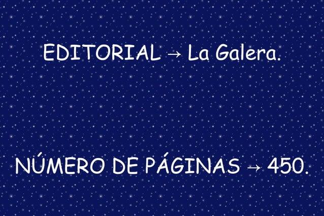EDITORIAL La Galera.→ NÚMERO DE PÁGINAS 450.→