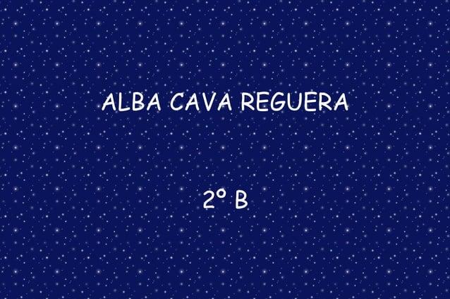 ALBA CAVA REGUERA 2º B