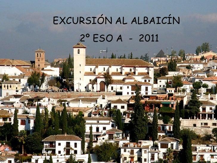 Álbum de fotografías por ELENA EXCURSIÓN AL ALBAICÍN  2º ESO A  -  2011