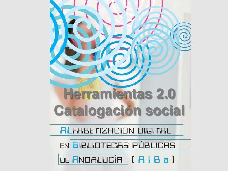 Herramientas 2.0<br />Catalogación social<br />