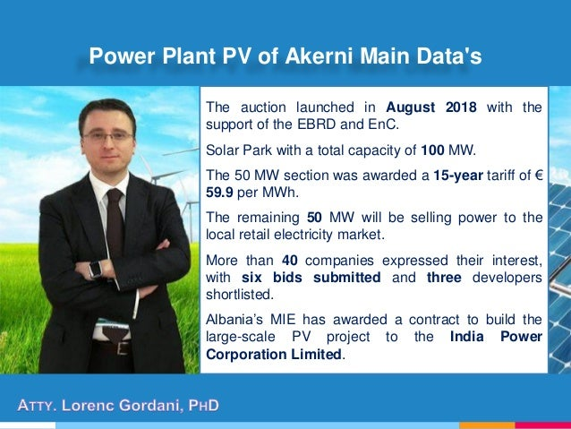 Power Plant PV of Akerni Main Data's The auction launched in August 2018 with the support of the EBRD and EnC. Solar Park ...