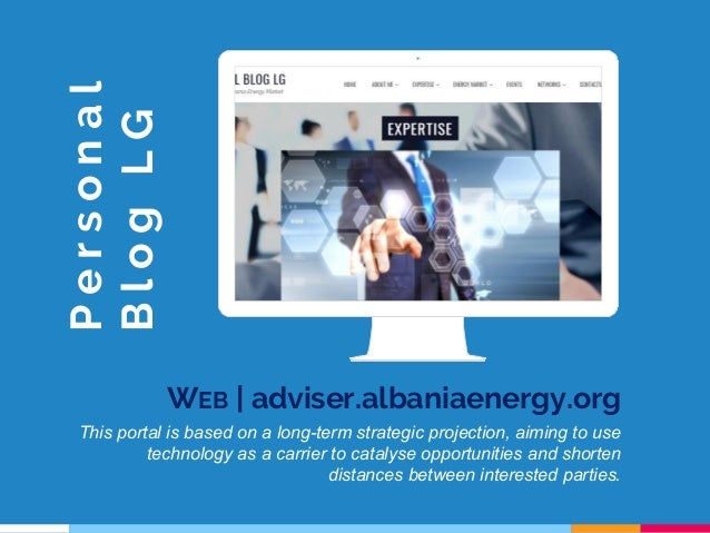 Place your screenshot here WEB | adviser.albaniaenergy.org This portal is based on a long-term strategic projection, aimin...