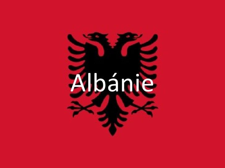 Albánie Albánie