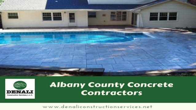 Contact Us For affordable concrete contractors in Albany county, visit www.denaliconstructionservices.net Denali Construct...