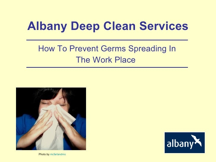 Albany Deep Clean Services How To Prevent Germs Spreading In The Work Place   Photo by  mcfarlandmo