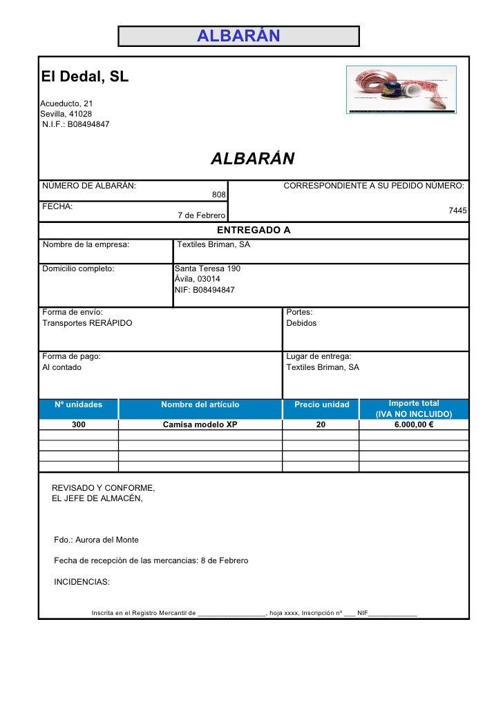 ALBARÁN  El Dedal, SL Acueducto, 21 Sevilla, 41028 N.I.F.: B08494847                                                      ...