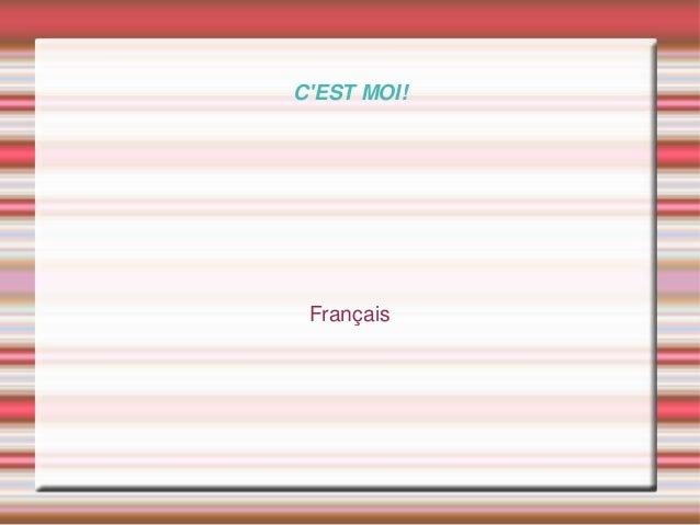 C'EST MOI! Français