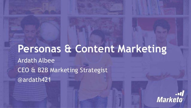 Personas and Content Marketing