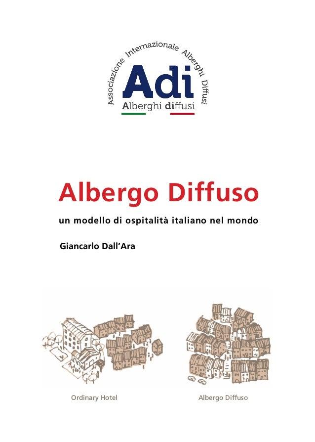 1 Giancarlo Dall'Ara Albergo Diffuso un modello di ospitalità italiano nel mondo Ordinary Hotel Albergo Diffuso