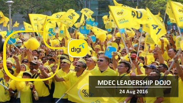 WE'RE GOING DIGITAL MDEC LEADERSHIP DOJO 24 Aug 2016