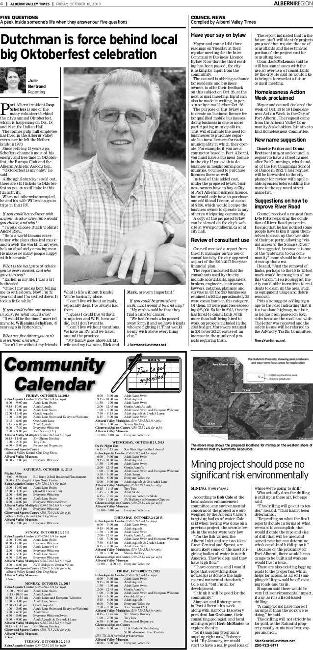ALBERNIREGION  4 | ALBERNI VALLEY TIMES | FRIDAY, OCTOBER 18, 2013  FIVE QUESTIONS A peek inside someone's life when they ...