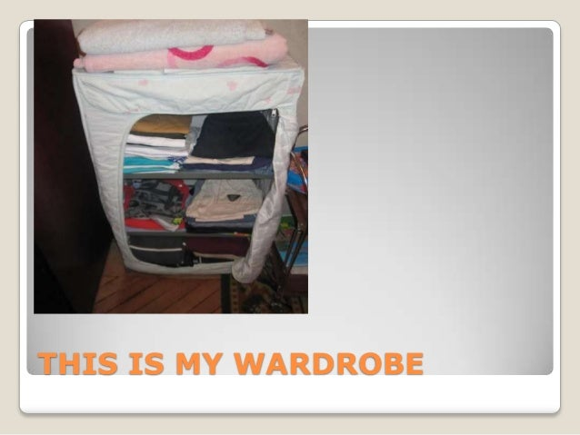 THIS IS MY WARDROBE