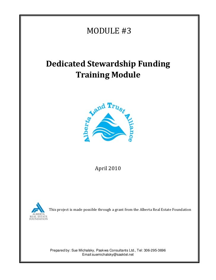 MODULE #3Dedicated Stewardship Funding       Training Module                           April 2010This project is made poss...