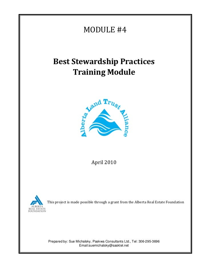 MODULE #4   Best Stewardship Practices        Training Module                           April 2010This project is made pos...