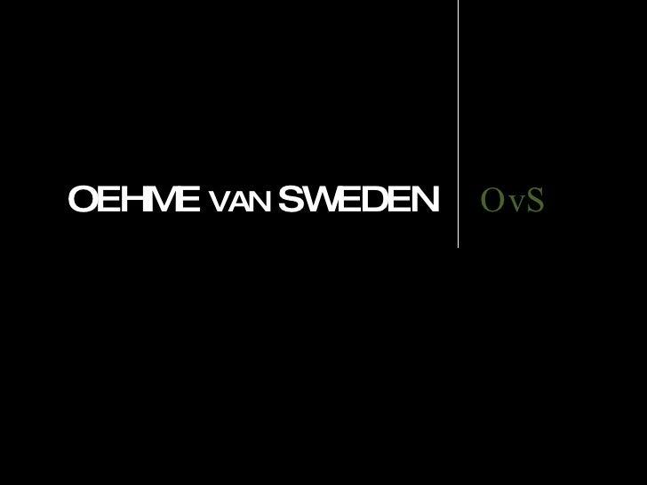 OEHME  VAN  SWEDEN OvS