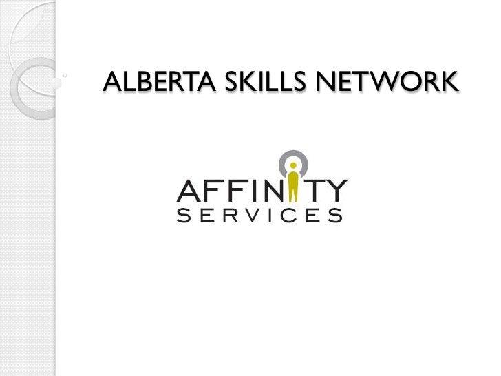 ALBERTA SKILLS NETWORK