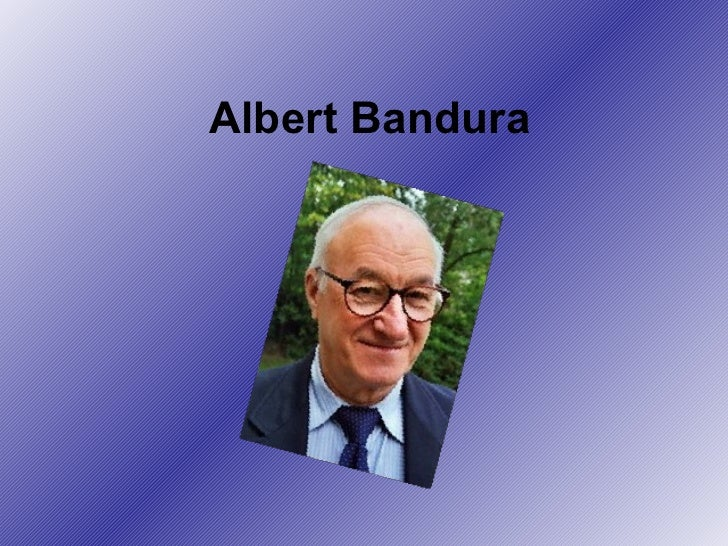 albert bandura 1 Albert bandura developed a model that clarifies this the model was published in 1971 and is shown above 1 attention the observing of a model with status is .